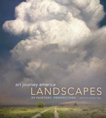 Art Journey America Landscapes By Kipp, Kathy (EDT)